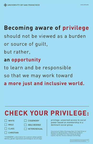 """Poster from University of San Fransisco's """"Check your Privilege"""" campaign"""